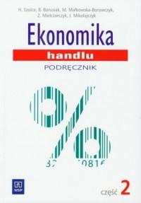 Ekonomika handlu. Podręcznik cz. 2 - okładka podręcznika