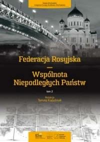 Federacja Rosyjska Wspólnota Niepodległych - okładka książki
