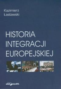 Historia integracji europejskiej - okładka książki