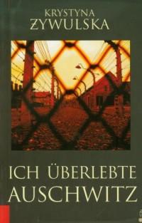 Ich uberlebte Auschwitz - okładka książki