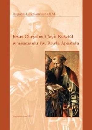 Jezus Chrystus i Jego Kościół w - okładka książki