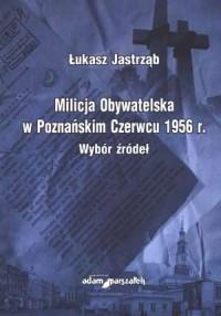 Milicja Obywatelska w Poznańskim - okładka książki