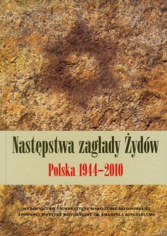 Następstwa zagłady Żydów. Polska - okładka książki