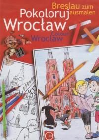 Pokoloruj Wrocław - okładka książki