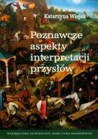 Poznawcze aspekty interpretacji - okładka książki