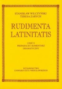Rudimenta Latinitatis. cz. 1. Teksty - okładka książki