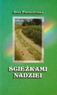 Ścieżkami nadziei - okładka książki