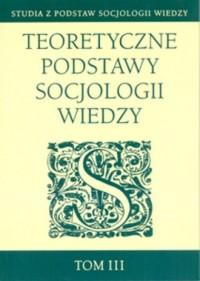 Teoretyczne podstawy socjologii - okładka książki
