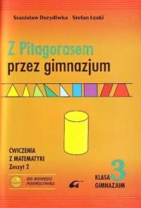 Z Pitagorasem przez gimnazjum. Klasa 3. Ćwiczenia do matematyki. Zeszyt 2 - okładka podręcznika