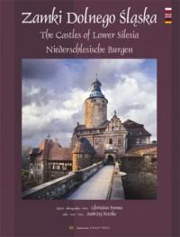 Zamki Dolnego Śląska / The Castles of Lower Silesia /Niederschlesische Burgen - okładka książki