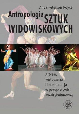 Antropologia sztuk widowiskowych - okładka książki