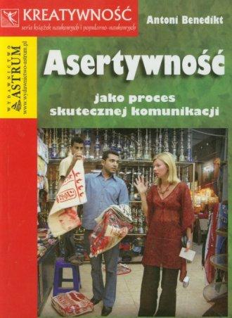 Asertywność jako proces skutecznej - okładka książki