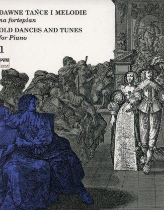 Dawne tańce i melodie na fortepian - okładka książki