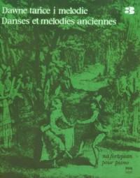Dawne tańce i melodie na fortepian cz. 3 - okładka książki