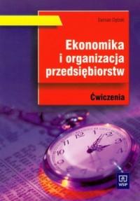 Ekonomika i organizacja przedsiębiorstw. Ćwiczenia - okładka książki