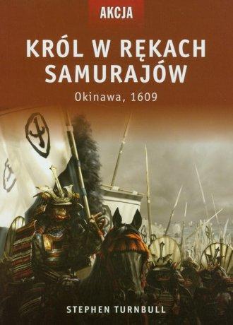 Król w rękach samurajów. Okinawa - okładka książki