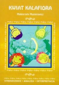 Kwiat kalafiora Małgorzaty Musierowicz. - okładka podręcznika