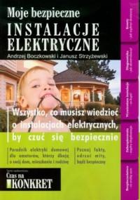 Moje bezpieczne instalacje elektryczne - okładka książki