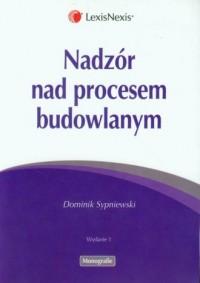 Nadzór nad procesem budowlanym - okładka książki