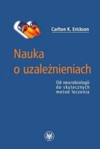 Nauka o uzależnieniach - Carlton - okładka książki