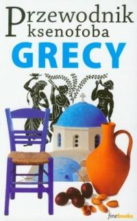 Przewodnik ksenofoba. Grecy - okładka książki