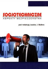 Socjotechniczne aspekty bezpieczeństwa - okładka książki