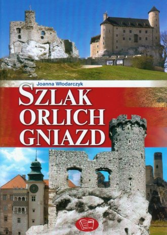Szlak Orlich Gniazd - okładka książki