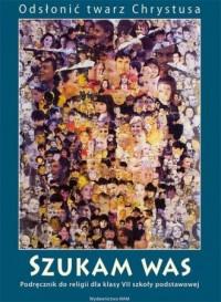 Katechizm 7 Szukam was Podręcznik - okładka podręcznika