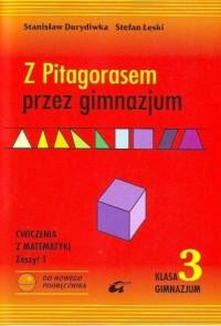 Z Pitagorasem przez gimnazjum. Klasa 3. Ćwiczenia do matematyki. Zeszyt 1 - okładka podręcznika