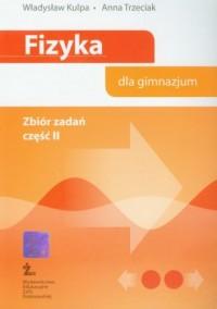 Fizyka dla gimnazjum. Zbiór zadań cz. 2 - okładka podręcznika