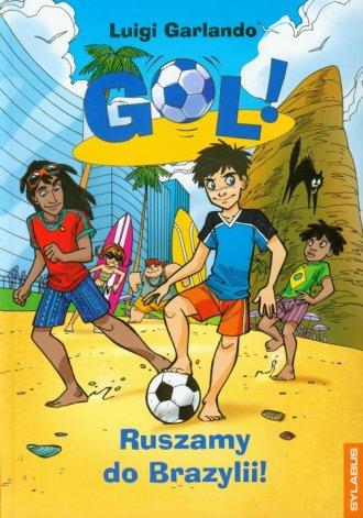 Gol!Ruszamy do Brazylii! - okładka książki