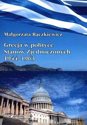 Grecja w polityce Stanów Zjednoczonych - okładka książki