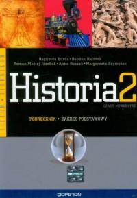 Historia. Klasa 2. Liceum, technikum. Podręcznik. Zakres podstawowy - okładka podręcznika