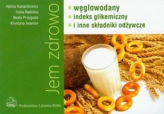 Jem zdrowo. Węglowodany indeks - okładka książki