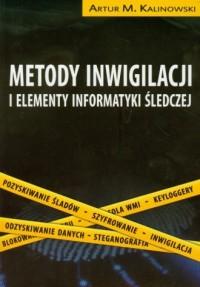 Metody inwigilacji i elementy informatyki śledczej (+ 2 DVD) - okładka książki