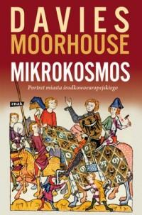 Mikrokosmos. Portret miasta środkowoeuropejskiego - okładka książki
