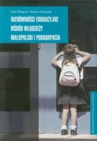 Nierówności edukacyjne wśród młodzieży - okładka książki