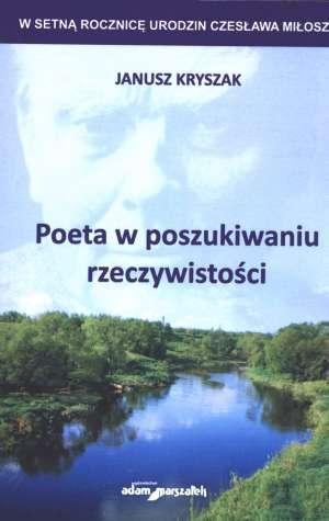 Poeta w poszukiwaniu rzeczywistości - okładka książki