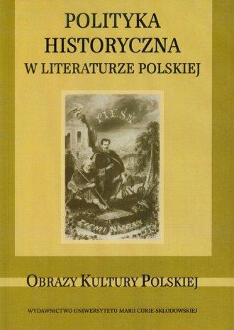 Polityka historyczna w literaturze - okładka książki