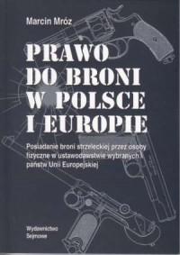Prawo do broni w Polsce i Europie - okładka książki