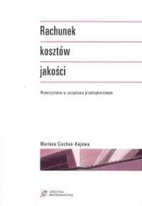 Rachunek kosztów jakości - okładka książki