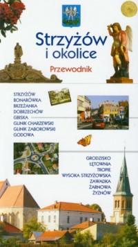 Strzyżów i okolice. Przewodnik - okładka książki