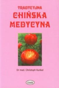 Tradycyjna chińska medycyna - okładka książki