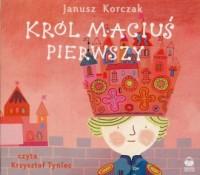 Król Maciuś Pierwszy (CD mp3) - okładka książki