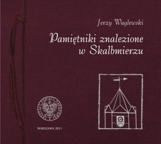 Pamiętniki znalezione w Skalbmierzu - okładka książki
