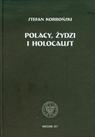 Polacy, Żydzi i Holocaust. Seria: - okładka książki