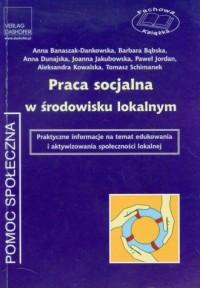 Praca socjalna w środowisku lokalnym - okładka książki