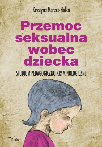 Przemoc seksualna wobec dziecka. - okładka książki