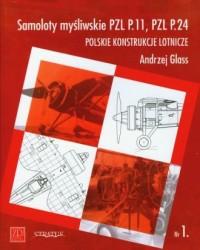 Samoloty myśliwskie PZL P11 PZL - okładka książki