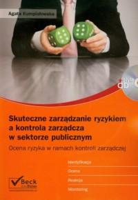 Skuteczne zarządzanie ryzykiem a kontrola zarządcza w sektorze publicznym (+ CD) - okładka książki